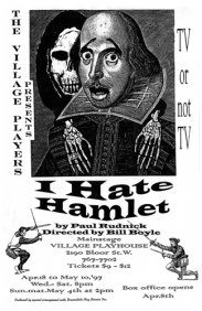 1996-97; I hate Hamlet; Paul Rudnick; Village Players