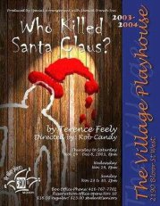 Who Killed Santa Clause; Terence Feely; Village Players
