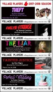 """village playhouse toronto"" ""village playhouse"" ""village players"" ""bloor west"" theatre theater Runnymede THEFT ""Eric Chappell"" ""Aaron Marcus"" ""EVELYN STRANGE"" ""Stuart Lemoine"" ""Barbara Larose"" ""The Liar"" ""Pierre Corneille"" ""David Ives"" ""Katherine Bignell-Jones"" ""TAINTED JUSTICE"" ""Don Nigro"" ""Victoria Shepherd"" ""PERFECT WEDDING"" ""Robin Hawdon"" ""Anne Harper"""