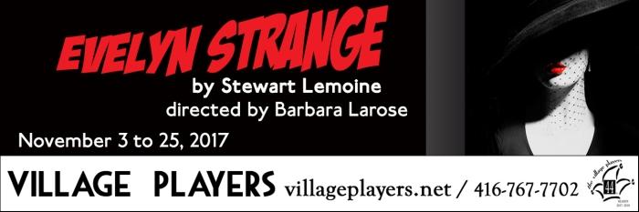"""village playhouse toronto"" ""village playhouse"" ""village players"" ""bloor west"" theatre theater Runnymede ""EVELYN STRANGE"" ""Stuart Lemoine"" ""Barbara Larose"""