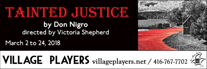 """village playhouse toronto"" ""village playhouse"" ""village players"" ""bloor west"" theatre theater Runnymede ""TAINTED JUSTICE"" ""Don Nigro"" ""Victoria Shepherd"""