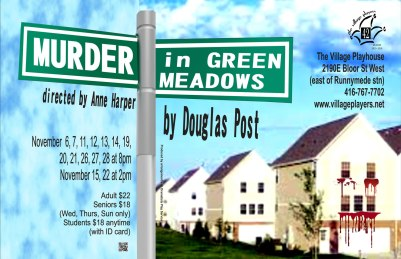"""Murder in Green Meadows"" ""Douglas Post"" ""Village Players"" ""Bloor west"" theatre theater ""Toronto theatre"""