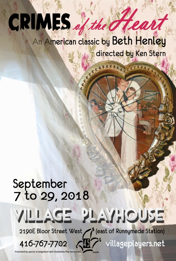 """village playhouse toronto"" ""village playhouse"" ""village players"" ""bloor west"" theatre theater Runnymede ""Crimes of the Heart:"" ""Beth Henley"" ""Ken Stern"" Lenny ""Julie Kern"" Babe ""Brianna Riche"" Meg ""Julia Mather"" Chick ""Deanna Moreira"" Doc ""Dan Bowers"" ""Barnette Lloyd"" "" Kevin Harvey"""