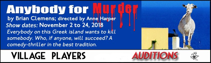"auditions ""village playhouse toronto"" ""village playhouse"" ""village players"" ""bloor west"" theatre theater Runnymede ""Anybody for Murder"" ""Brian Clemens"" ""Dennis Spooner"" ""Anne Harper"""
