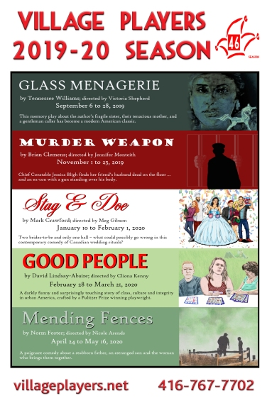 """""""Glass Menagerie"""" """"Tennessee Williams"""" """"Victoria Shepherd"""" """"Murder Weapon"""" """"Brian Clemens"""" """"Jennifer Monteith"""" """"Stag And Doe"""" """"Mark Crawford"""" """"Meg Gibson"""" """"Good People"""" """"David Lindsay-Abaire"""" """"Cliona Kenny"""" """"Mending Fences"""" """"Norm Foster"""" """"Nicole Arends"""""""