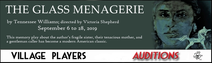 """""""village playhouse toronto"""" """"village playhouse"""" """"village players"""" """"bloor west"""" theatre theater Runnymede """"Glass Menagerie"""" """"Tennessee Williams"""" """"Victoria Shepherd"""" auditions"""