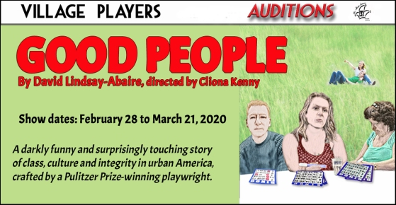 """village playhouse toronto"" ""village playhouse"" ""village players"" ""bloor west"" theatre theater Runnymede ""Good People"" ""David Lindsay-Abaire"" ""Cliona Kenny"" auditions"