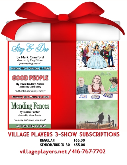 """village playhouse toronto"" ""village playhouse"" ""village players"" ""bloor west"" theatre theater Runnymede ""Stag And Doe"" ""Mark Crawford"" ""Meg Gibson"" ""Good People"" ""David Lindsay-Abaire"" ""Cliona Kenny"" ""Mending Fences"" ""Norm Foster"" ""Nicole Arends"" subscription"