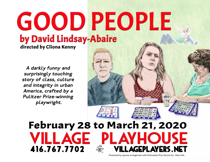 """village playhouse toronto"" ""village playhouse"" ""village players"" ""bloor west"" theatre theater Runnymede ""Good People"" ""David Lindsay-Abaire"" ""Cliona Kenny"" Renée Cullen"" ""Margaret Walsh"" ""Matthew Taylor"" Stevie ""Maureen Lukie"" Dottie ""Alyssa Quart"" Jean ""Justin Hay"" ""Dr. Michael Dillon"" ""Chantel McDonald"" Kate"