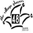 """Village Players"" ""Bloor West Village Players"" ""Village Playhouse"" ""Runnymede theatre"" theatre theater ""community theatre"" ""48th season"" logo ""VP logo"" ""2021-22"""